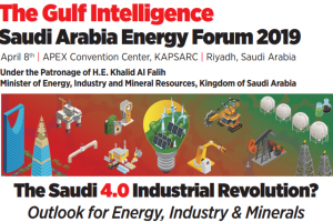 The Gulf Intelligence Saudi Arabia Energy Forum 2019